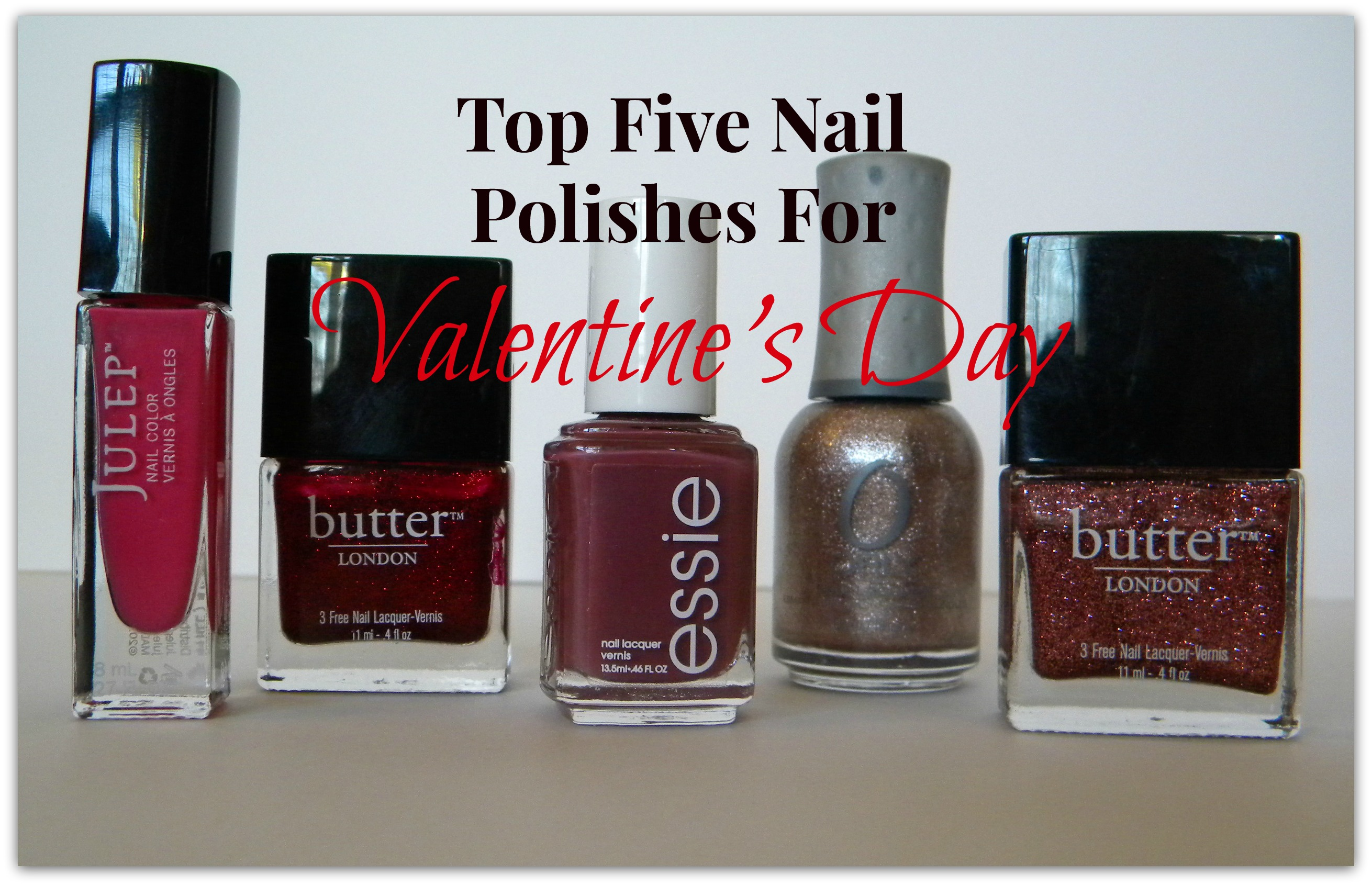Top Five Nail Polishes For Valentine's Day